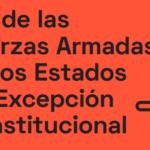 El Rol de las Fuerzas Armadas en los Estados de Excepción Constitucional